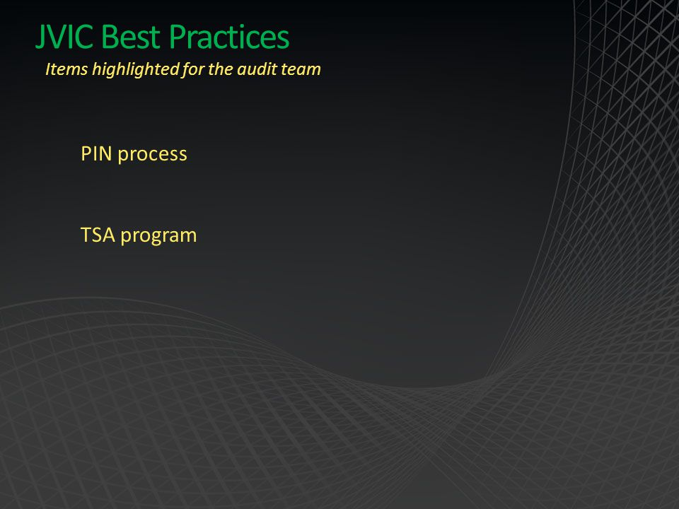 JVIC Best Practices PIN process TSA program