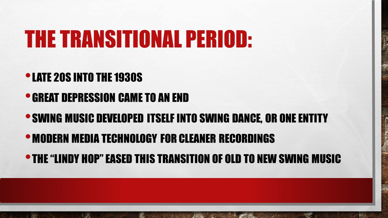 The transitional period: