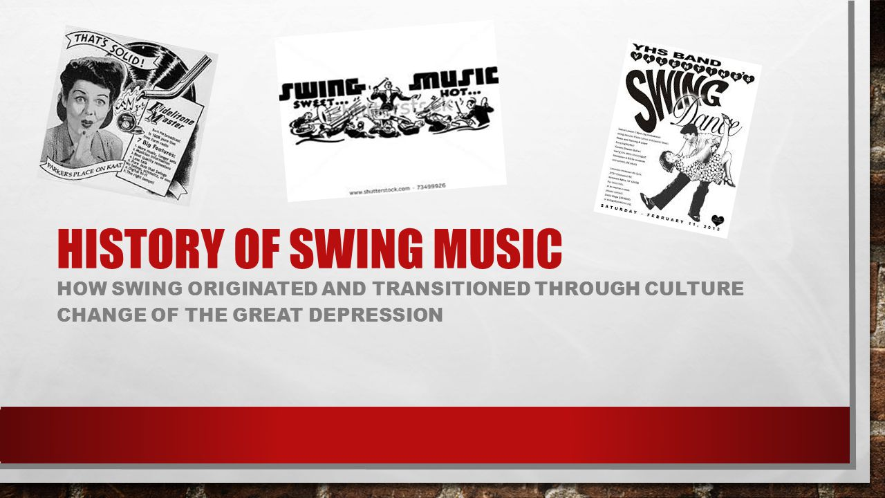 History of swing music How swing originated and transitioned through culture change of the great depression.