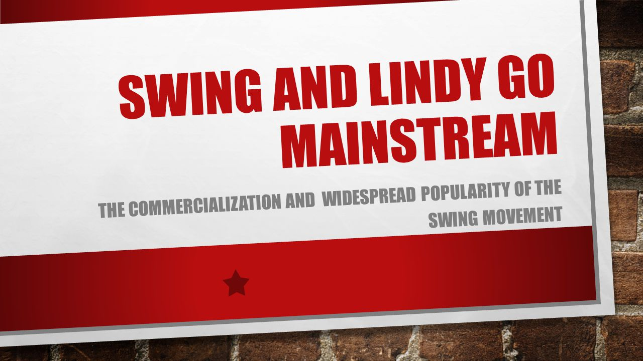 Swing and lindy go mainstream