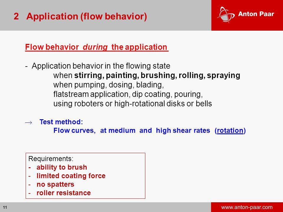 2 Application (flow behavior)