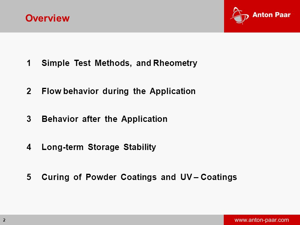 Overview 1 Simple Test Methods, and Rheometry