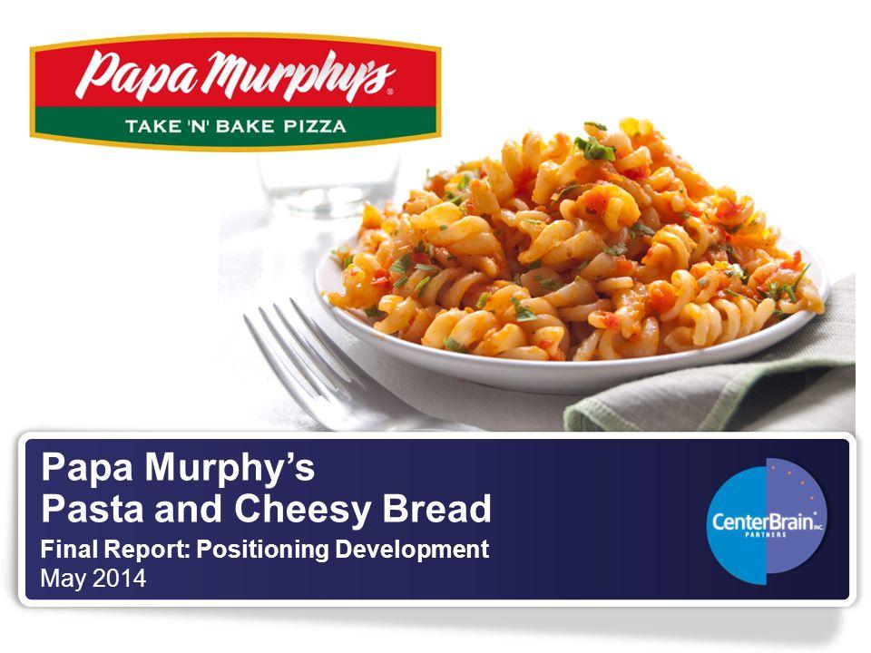 Papa Murphy's Pasta and Cheesy Bread