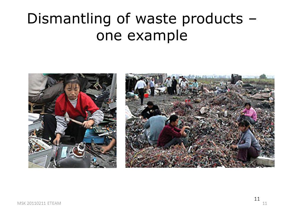 Dismantling of waste products – one example