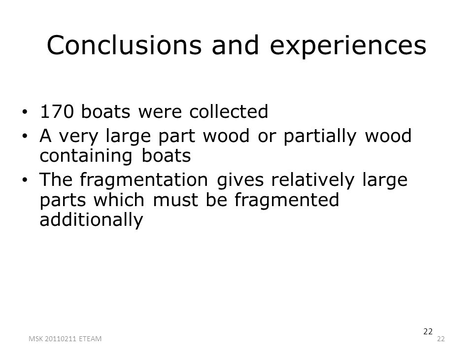 Conclusions and experiences