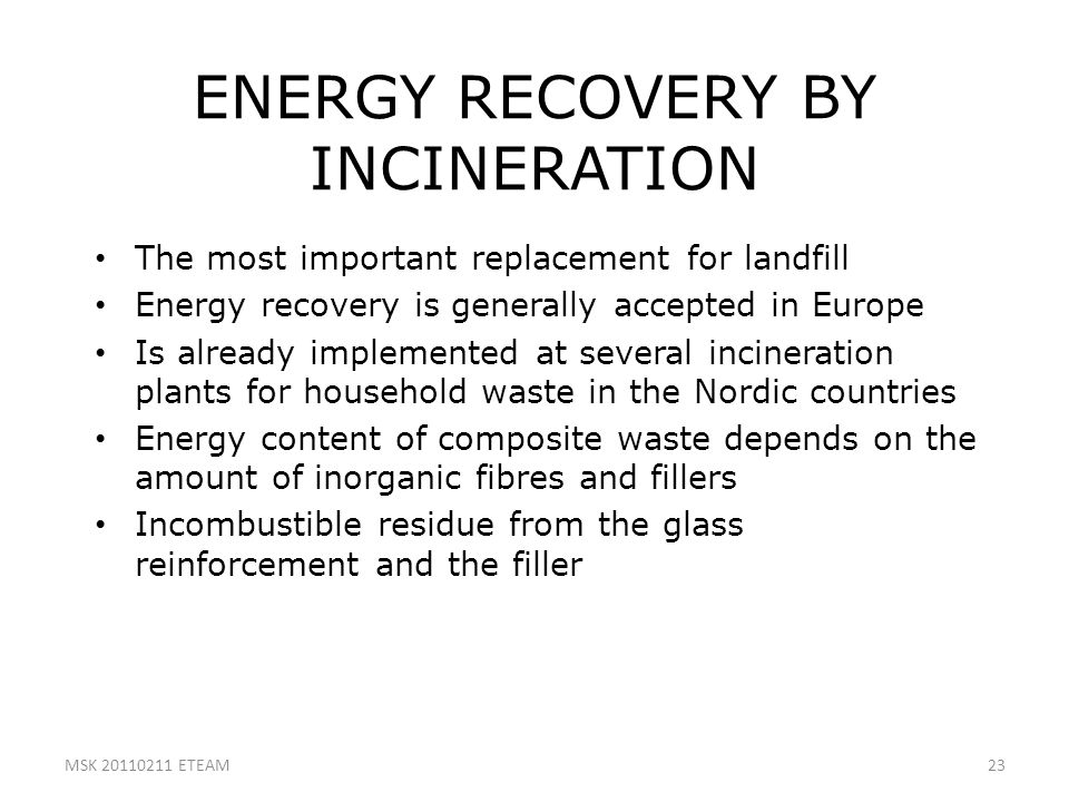ENERGY RECOVERY BY INCINERATION