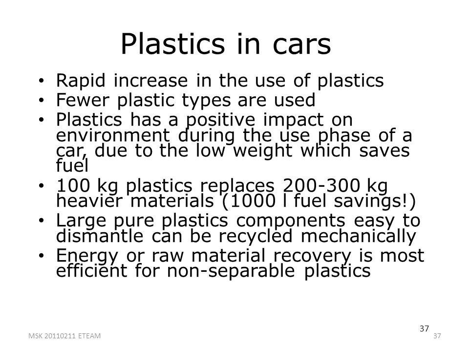 Plastics in cars Rapid increase in the use of plastics