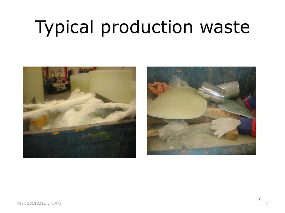 Typical production waste