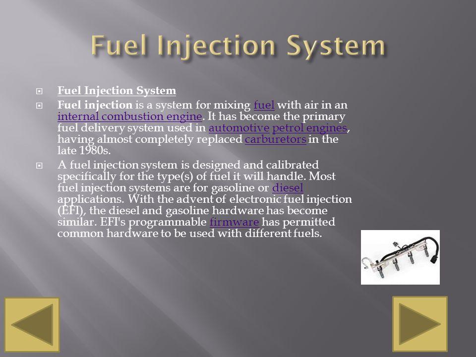 Fuel Injection System Fuel Injection System