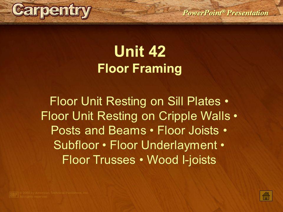 Unit 42 Floor Framing.