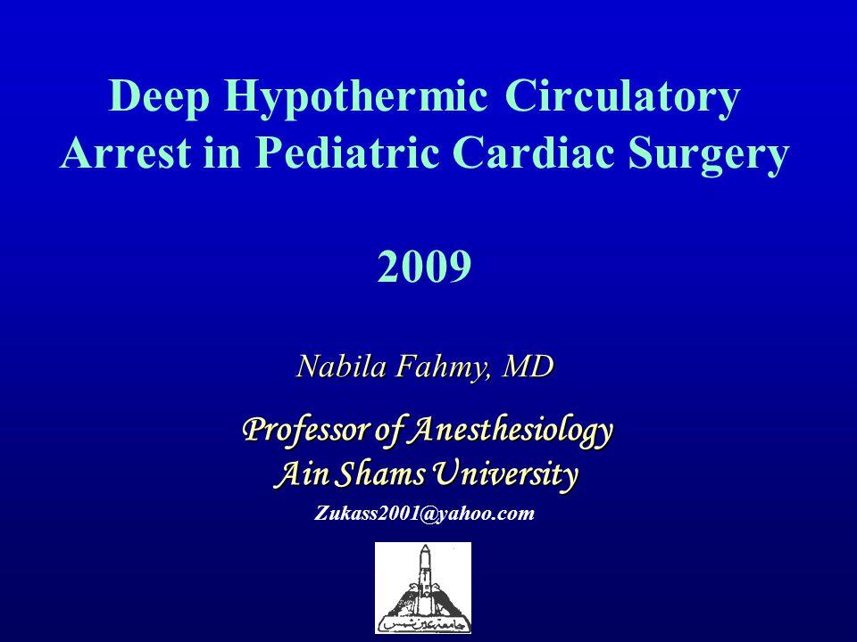 Deep Hypothermic Circulatory Arrest in Pediatric Cardiac Surgery 2009