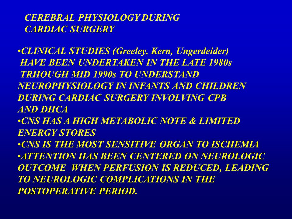 CEREBRAL PHYSIOLOGY DURING