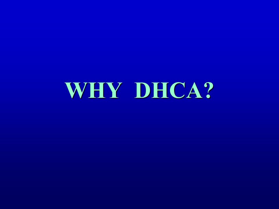 WHY DHCA