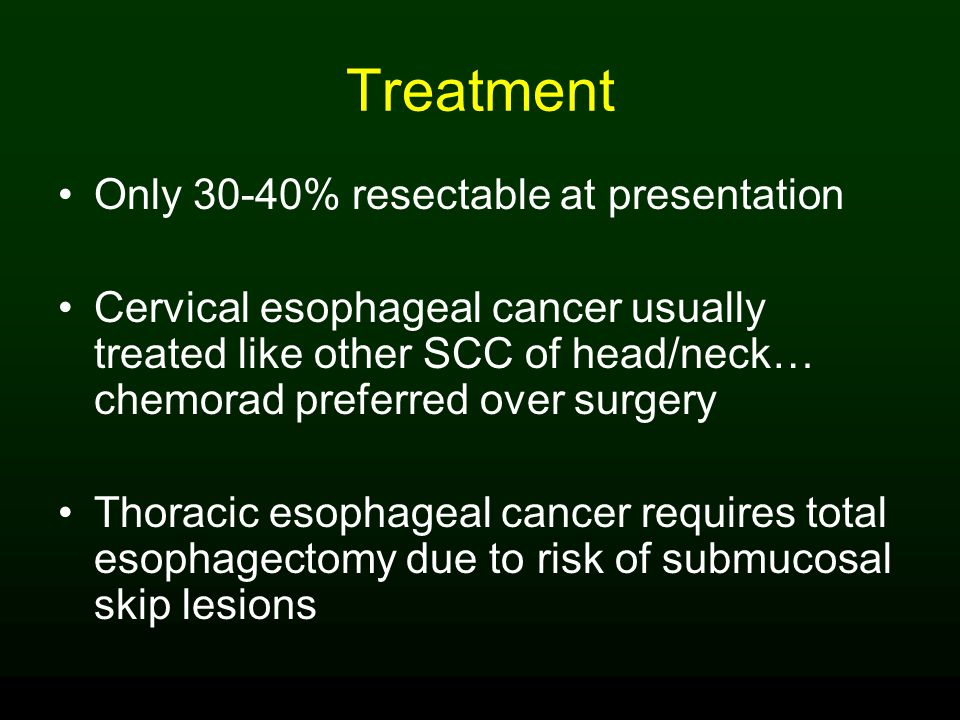 Treatment Only 30-40% resectable at presentation