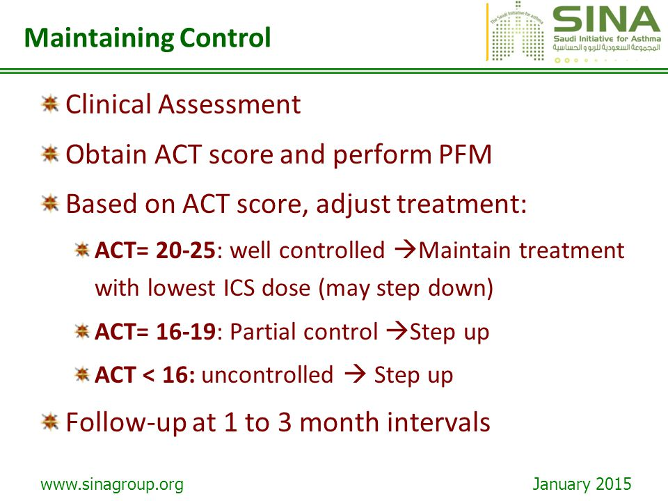 Obtain ACT score and perform PFM Based on ACT score, adjust treatment: