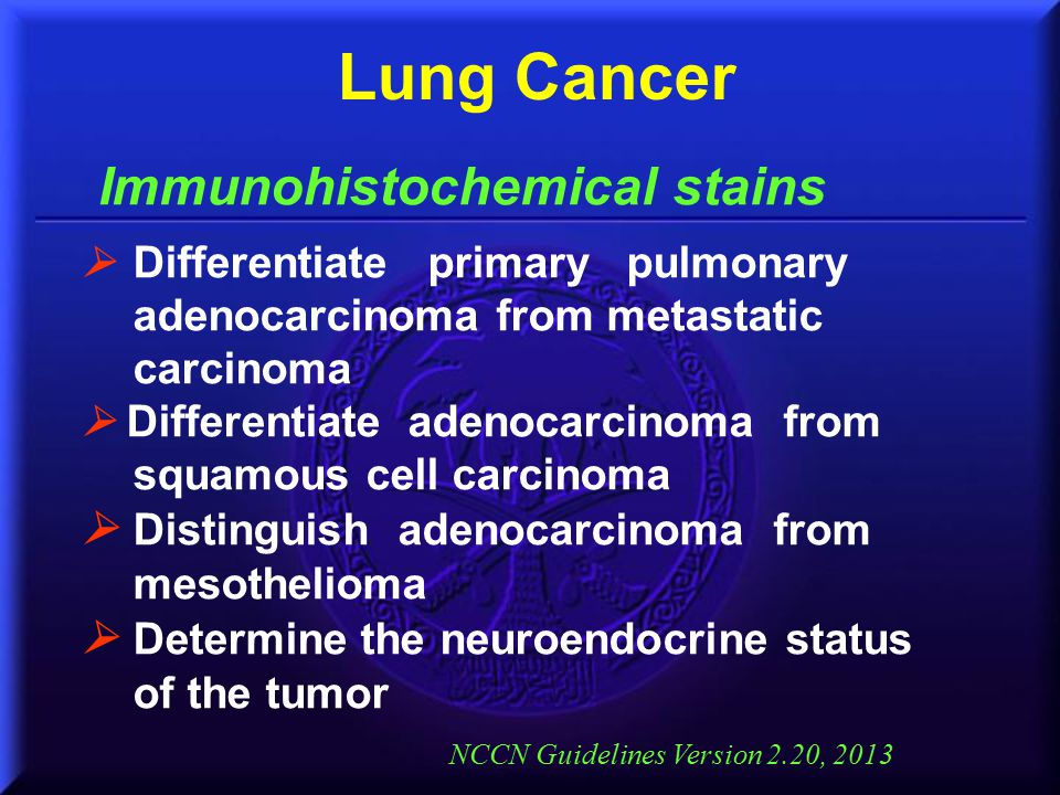 Lung Cancer Immunohistochemical stains
