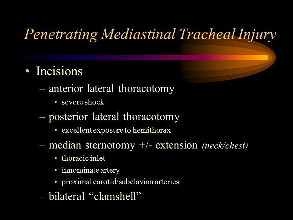 Penetrating Mediastinal Tracheal Injury