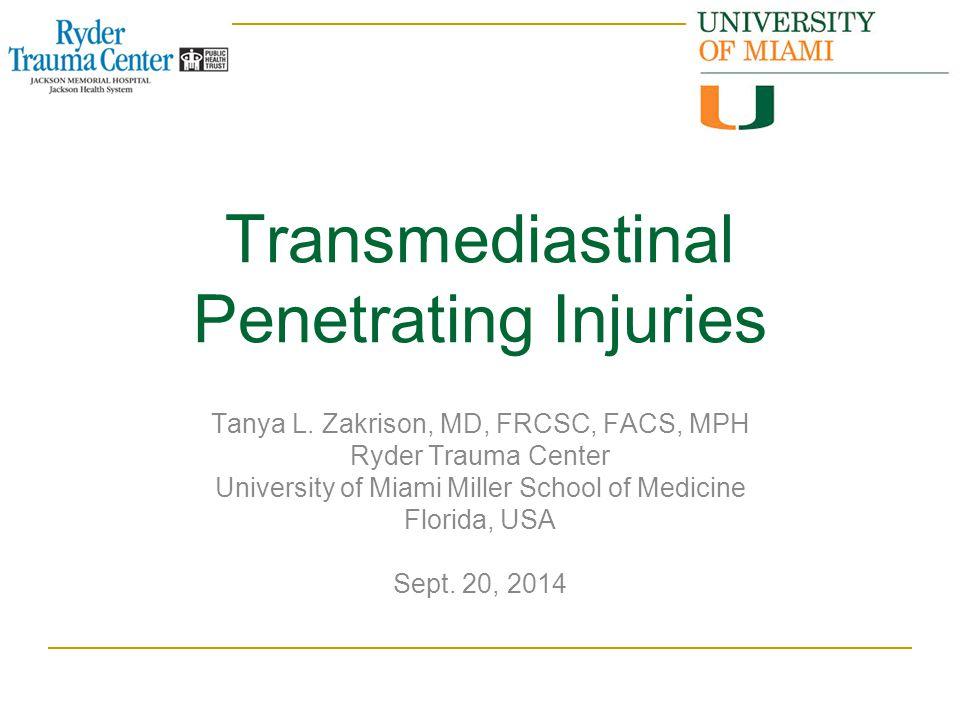 Transmediastinal Penetrating Injuries