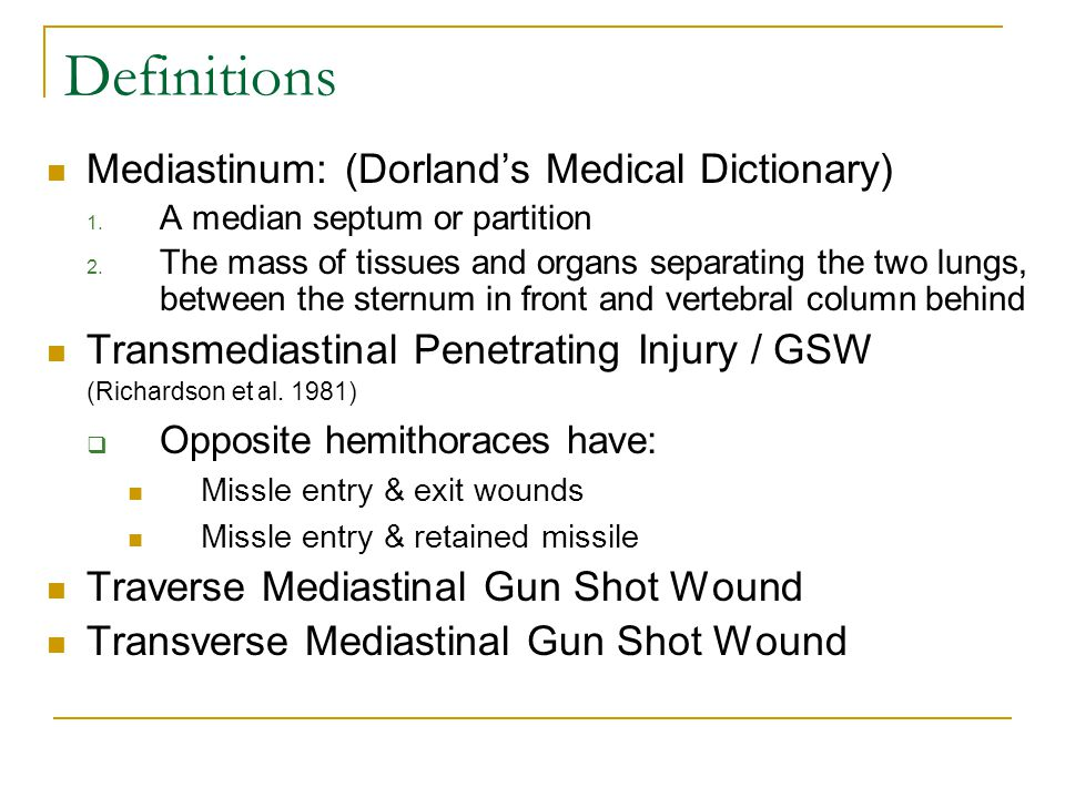 Definitions Mediastinum: (Dorland's Medical Dictionary)