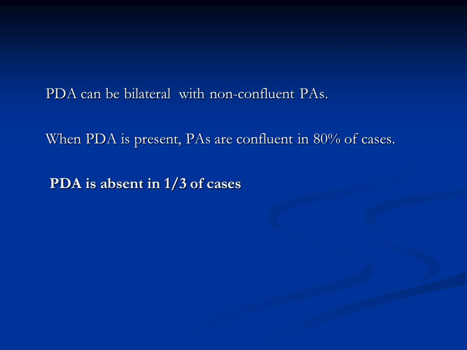 PDA can be bilateral with non-confluent PAs