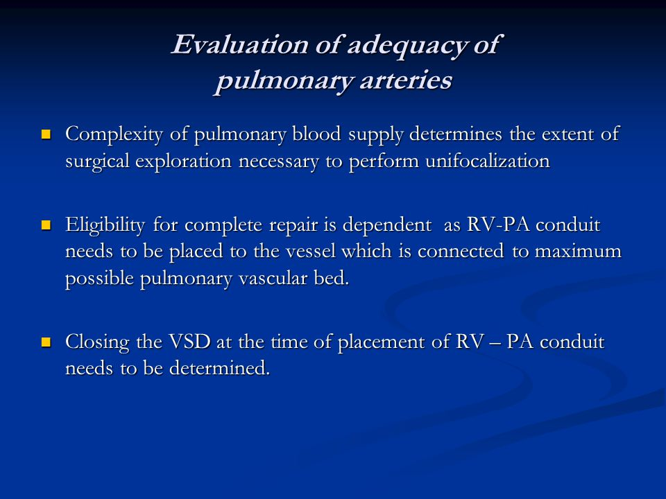 Evaluation of adequacy of pulmonary arteries