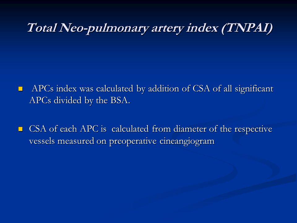 Total Neo-pulmonary artery index (TNPAI)