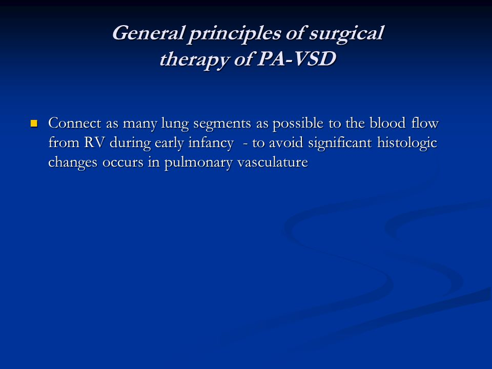 General principles of surgical therapy of PA-VSD