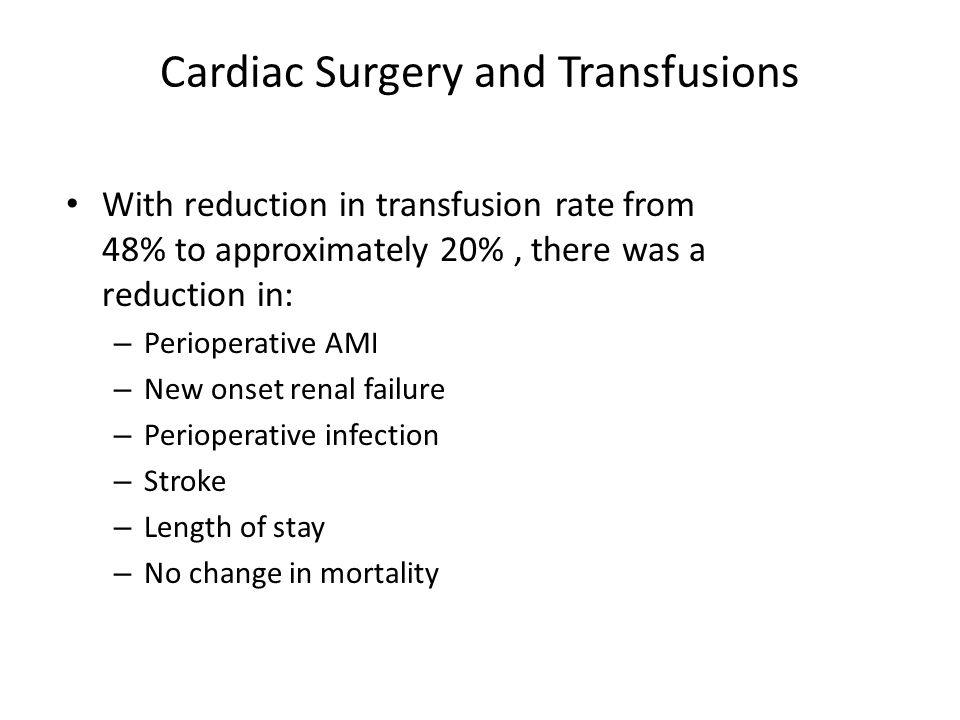 Cardiac Surgery and Transfusions