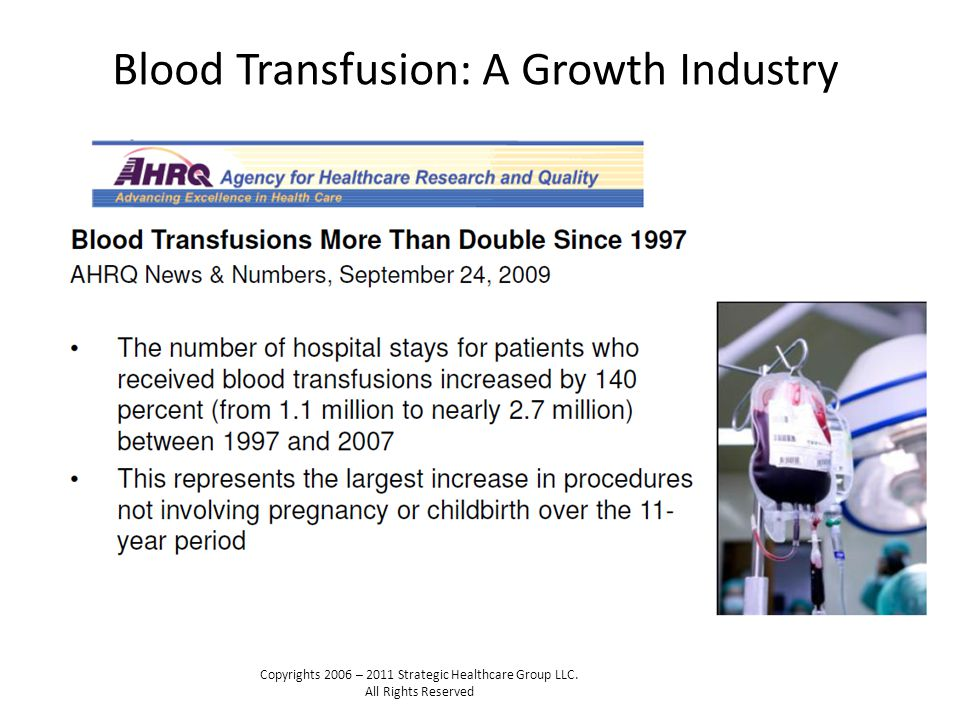Blood Transfusion: A Growth Industry