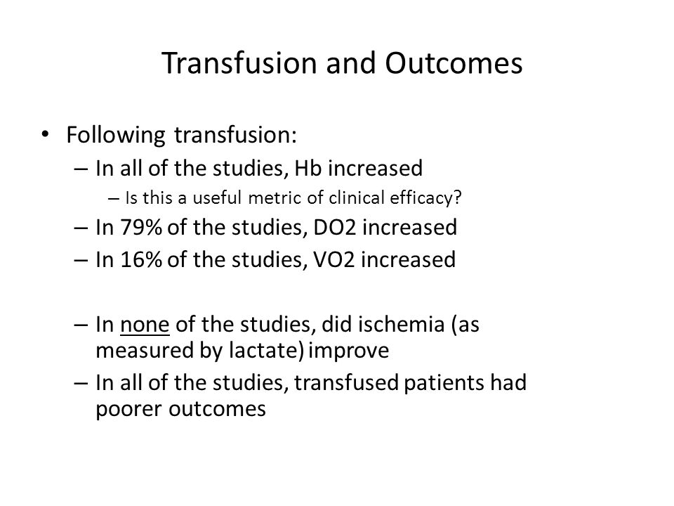 Transfusion and Outcomes