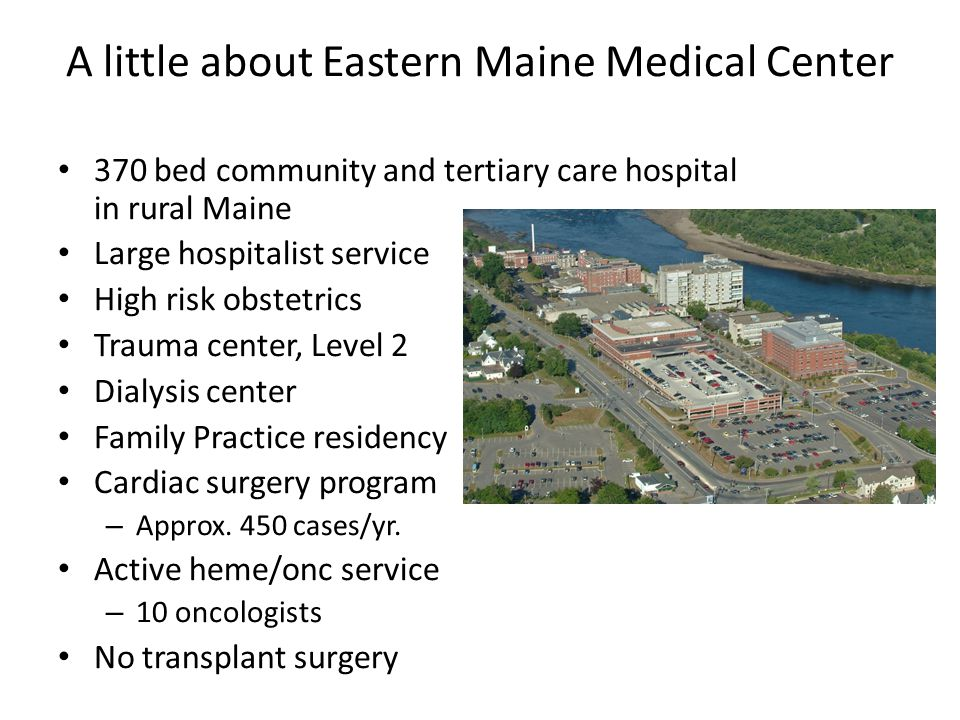 A little about Eastern Maine Medical Center