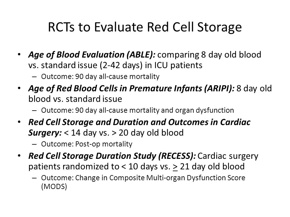 RCTs to Evaluate Red Cell Storage
