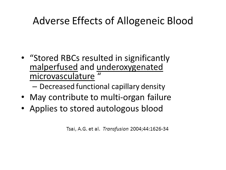 Adverse Effects of Allogeneic Blood