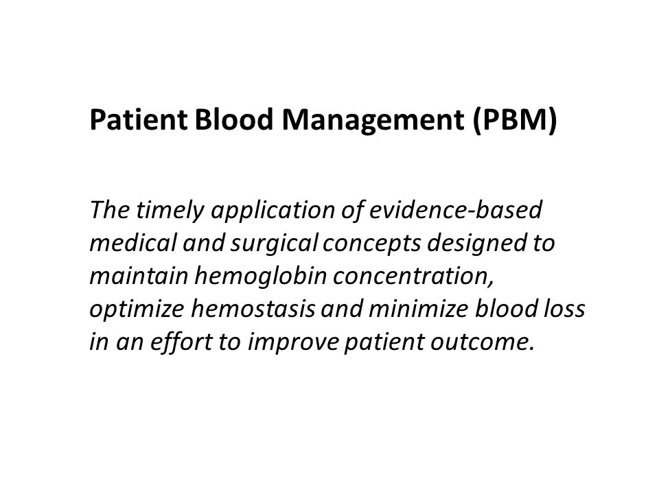 Patient Blood Management (PBM)