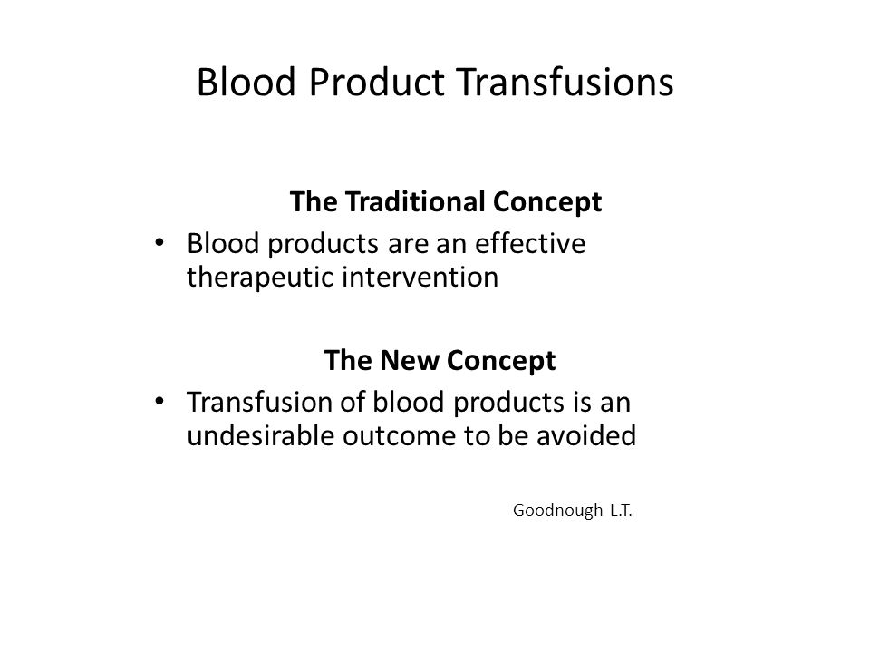 Blood Product Transfusions