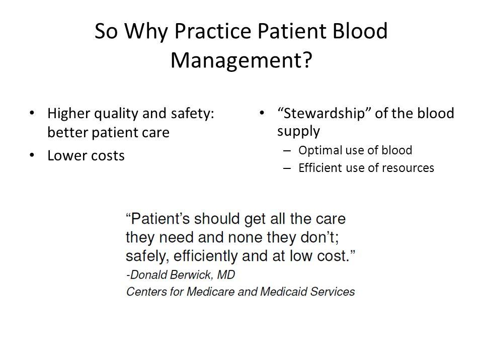 So Why Practice Patient Blood Management