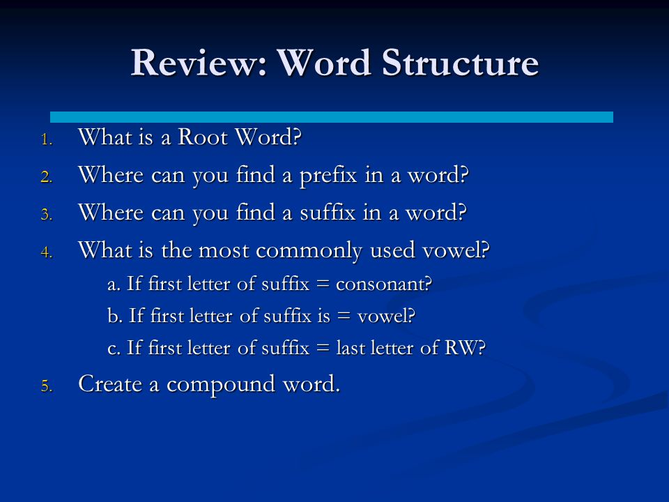 Review: Word Structure