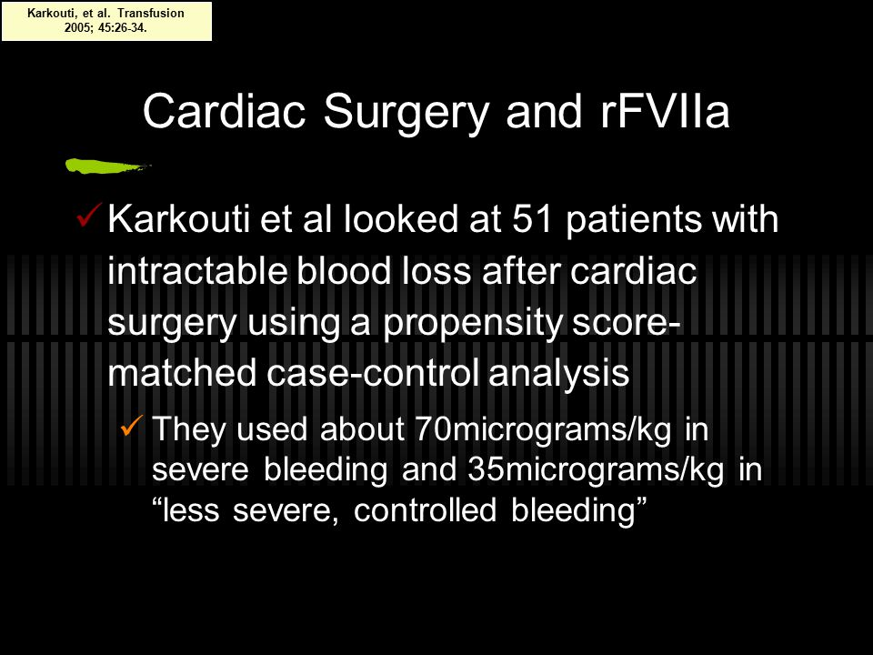 Cardiac Surgery and rFVIIa