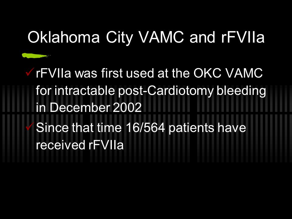 Oklahoma City VAMC and rFVIIa
