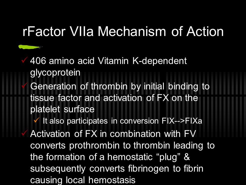 rFactor VIIa Mechanism of Action