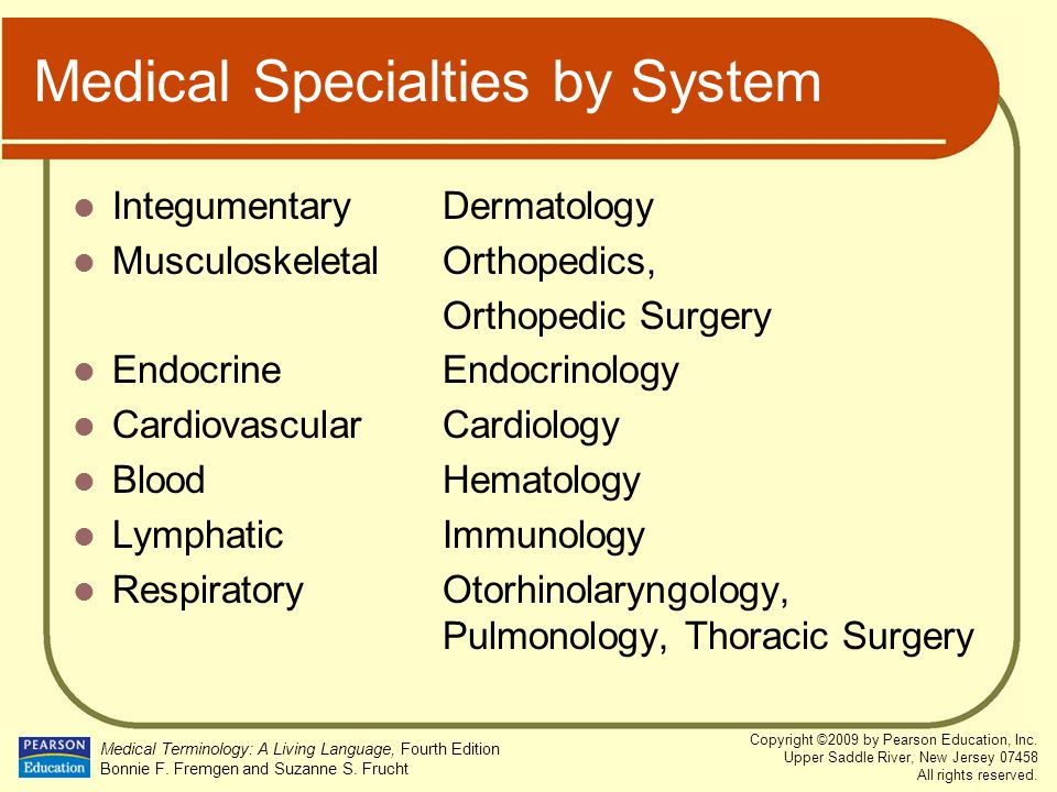 Medical Specialties by System