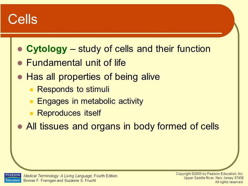Cells Cytology – study of cells and their function