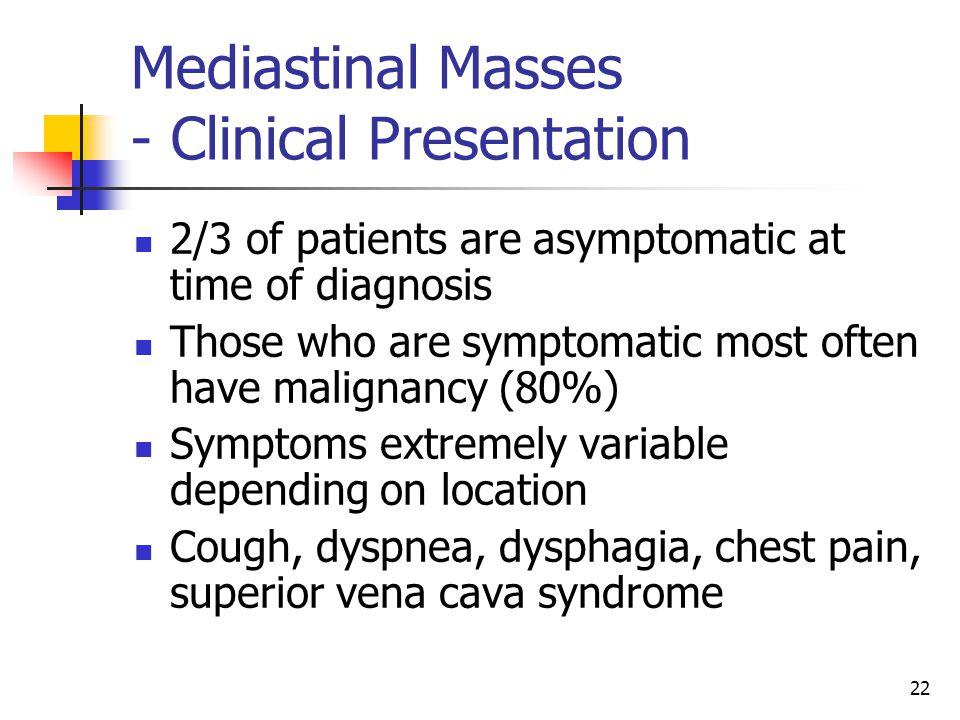 Mediastinal Masses - Clinical Presentation