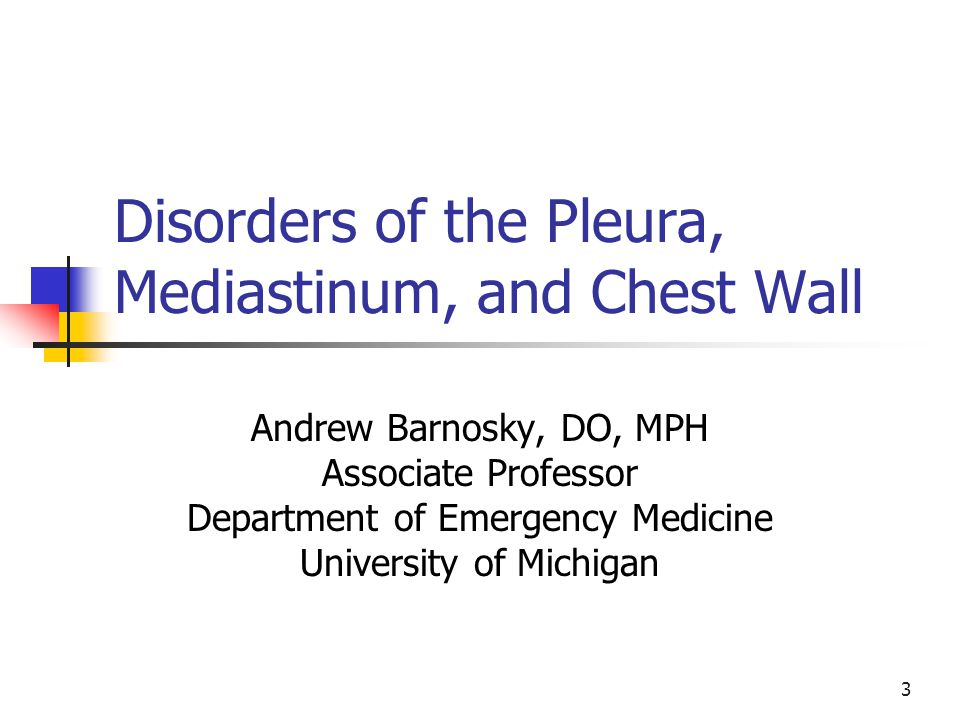 Disorders of the Pleura, Mediastinum, and Chest Wall