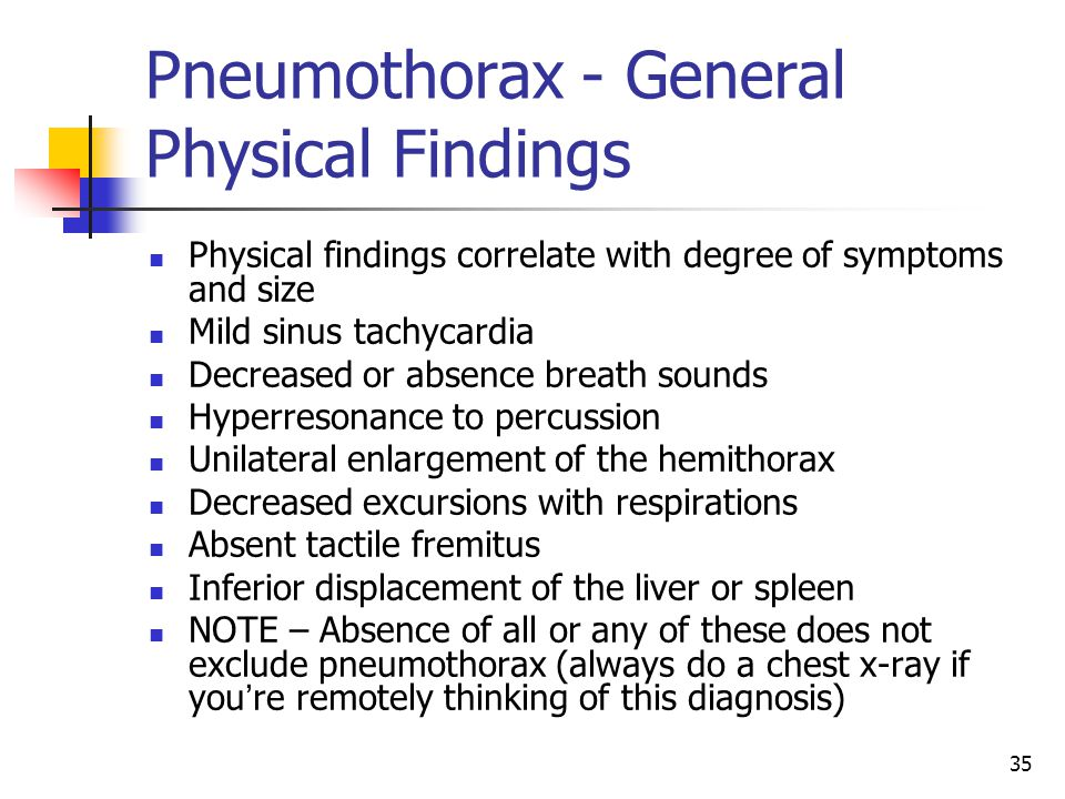 Pneumothorax - General Physical Findings