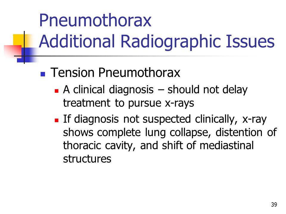 Pneumothorax Additional Radiographic Issues