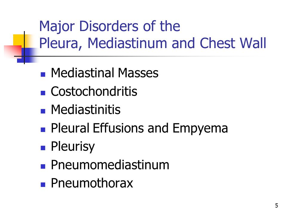 Major Disorders of the Pleura, Mediastinum and Chest Wall