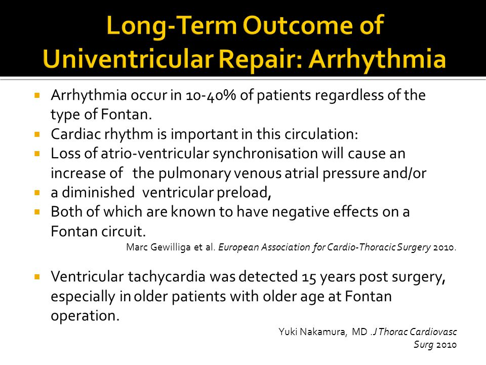 Long-Term Outcome of Univentricular Repair: Arrhythmia