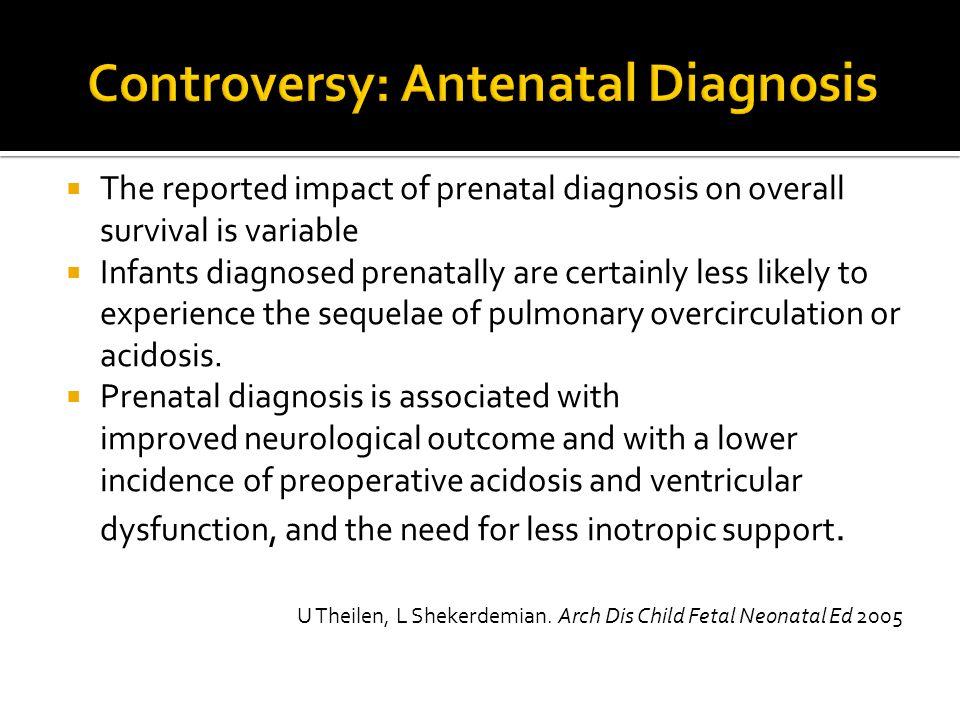 Controversy: Antenatal Diagnosis