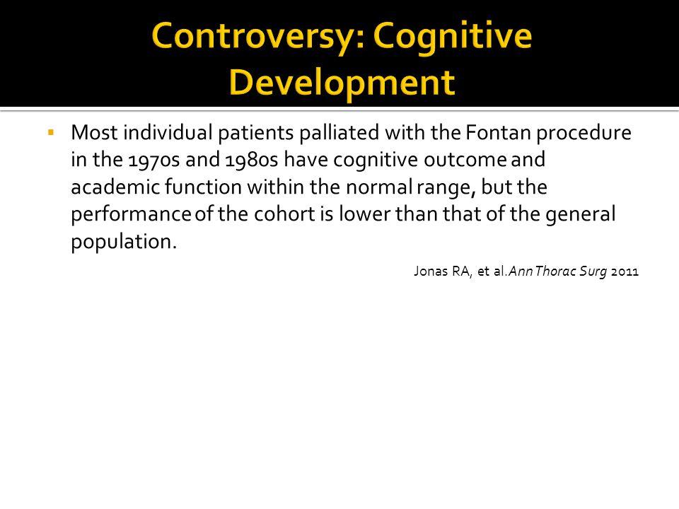 Controversy: Cognitive Development